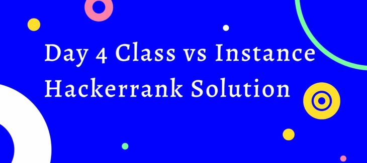 Class vs Instance Hackerrank Solution