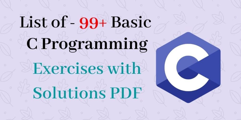 C Programming Exercises with Solutions PDF