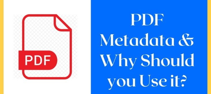PDF Metadata & Why Should you Use it