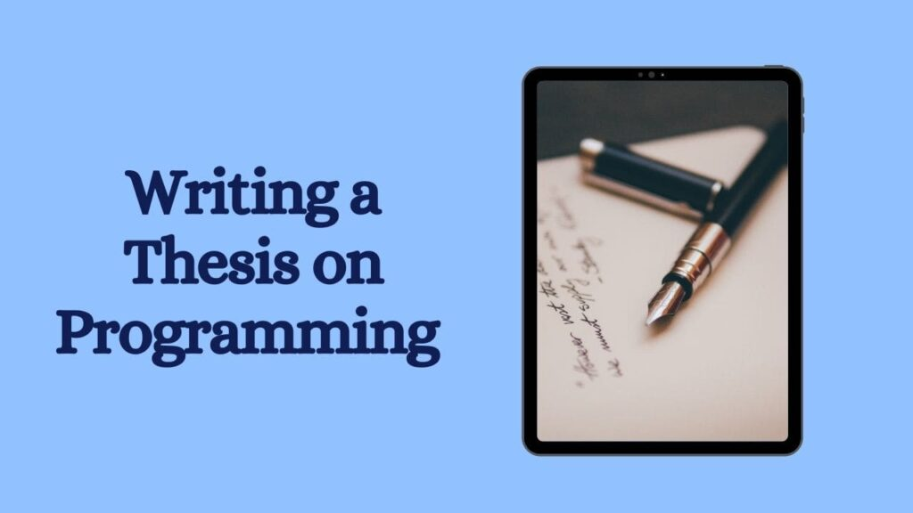 Writing a Thesis on Programming