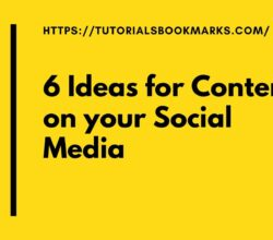 6 Ideas for Content on your Social Media