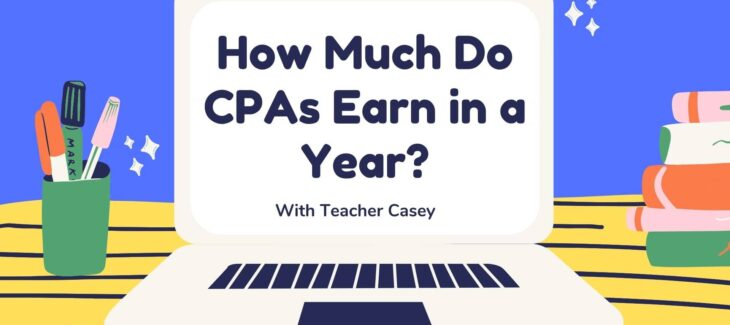 How Much Do CPAs Earn in a Year?